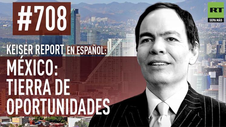 2015-01-20 - Keiser Report en español. México: tierra de oportunidades (E708)