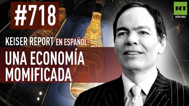 2015-02-12 - Keiser Report en español: Una economía momificada (E718)