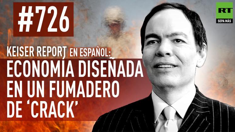 2015-03-03 - Keiser Report en español: Economía diseñada en un fumadero de 'crack' (E726)