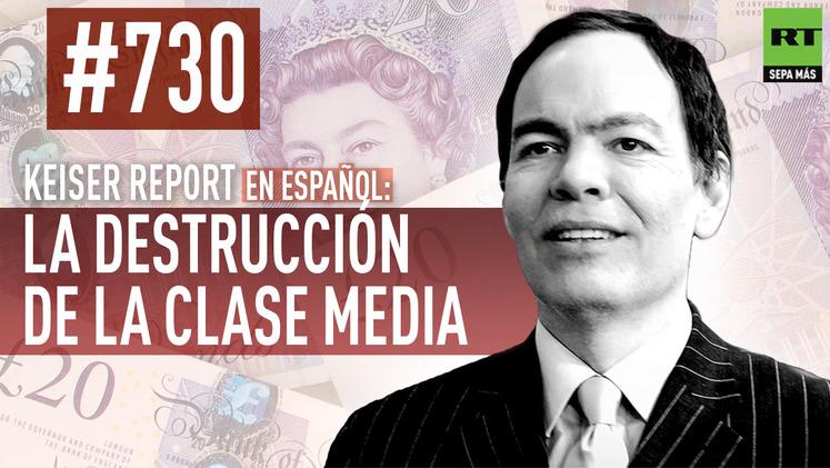 2015-03-12 - Keiser Report en español: La destrucción de la clase media  (E730)