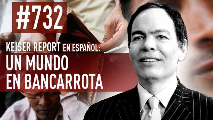 2015-03-17 - Keiser Report en español: Un mundo en bancarrota (E732)