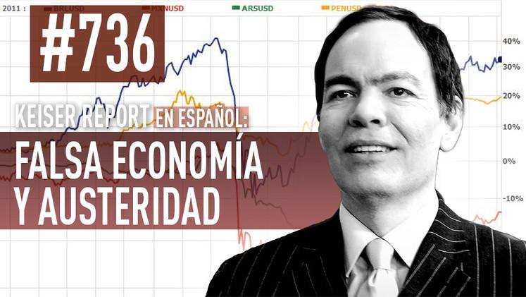2015-03-26 - Keiser Report en español: Falsa economía y austeridad (E736)