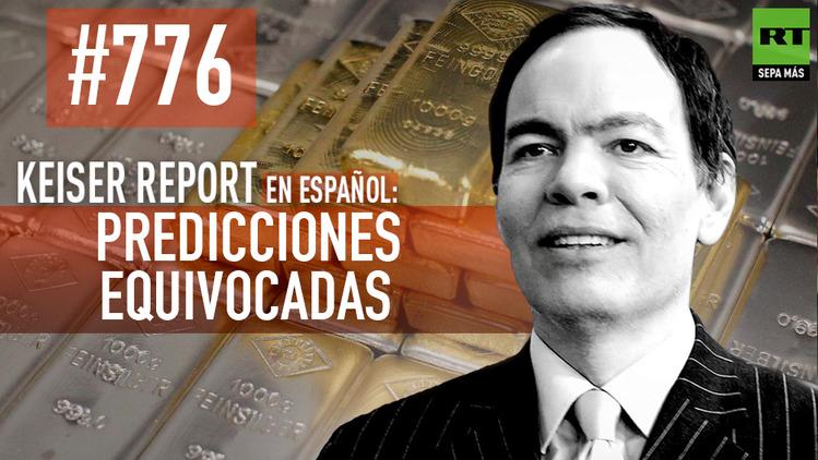 2015-06-27 - Keiser report en español: Predicciones equivocadas (E776)