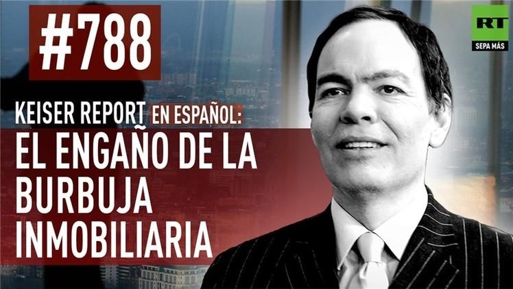 2015-07-25 - Keiser Report en español: El engaño de la burbuja inmobiliaria (E788)