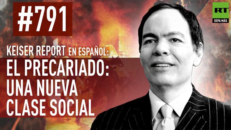 2015-08-01 - Keiser Report en español: El precariado: una nueva clase social (E791)