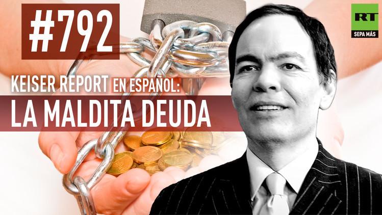 2015-08-04 - Keiser Report en español: La maldita deuda (E792)
