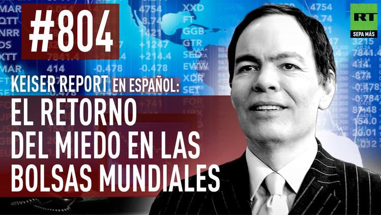 2015-09-01 - Keiser Report en español: El retorno del miedo en las bolsas mundiales (E804)