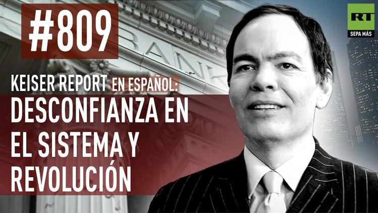 2015-09-12 - Keiser Report en español: Desconfianza en el sistema y revolución (E809)