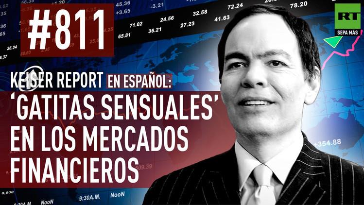 2015-09-17 - Keiser Report en español: 'Gatitas sensuales' en los mercados financieros (E811)