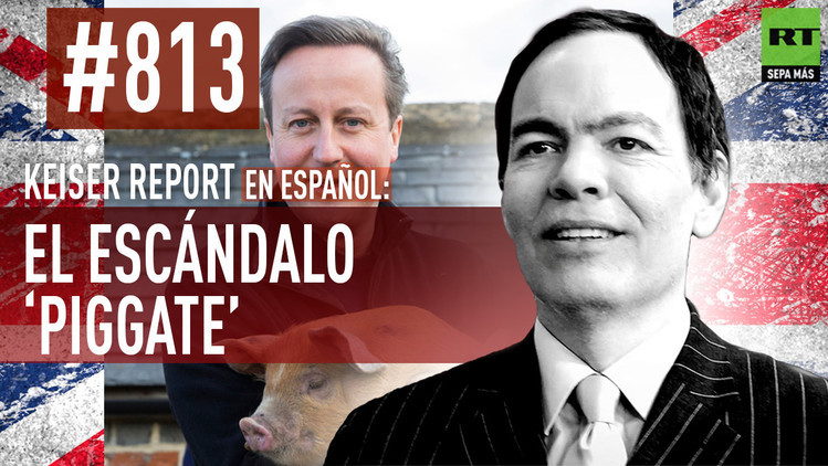 2015-09-22 - Keiser Report en español: El escándalo 'piggate' (E813)