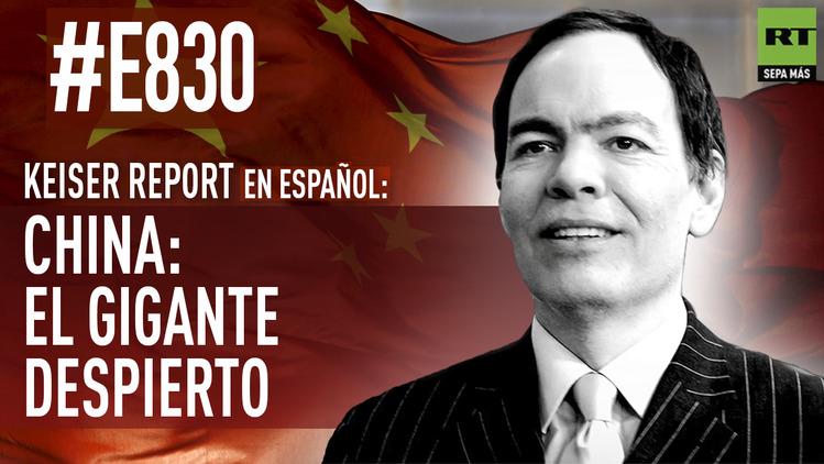 2015-10-31 - Keiser Report en español: China: el gigante despierto (E830)