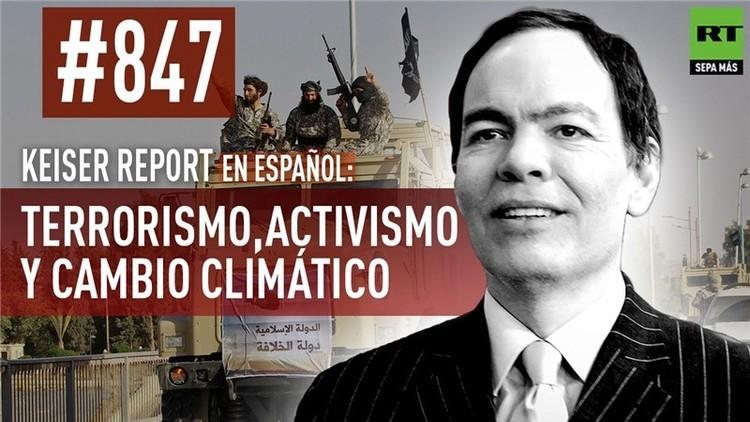 2015-12-10 - Keiser Report en español: Terrorismo, activismo y cambio climático (E847)