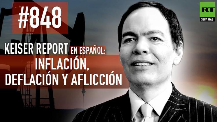 2015-12-12 - Keiser Report en español: Inflación, deflación y aflicción (E848)