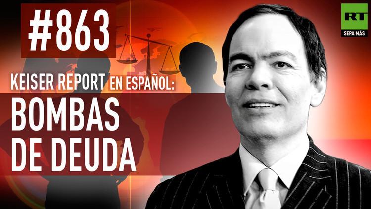 2016-01-16 - Keiser Report en español: Bombas de deuda (E863)