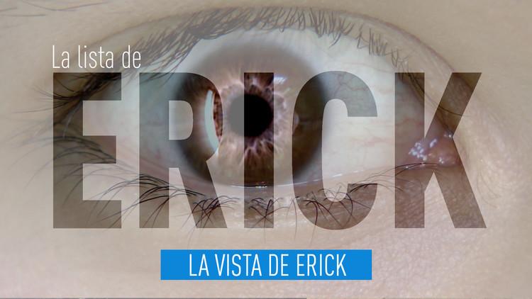 2016-10-21 - La lista de Erick: La vista de Erick