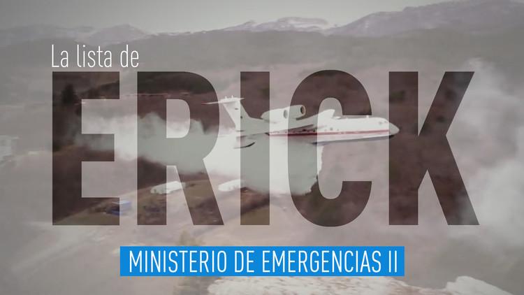 2017-06-02 - La lista de Erick: Ministerio de Emergencias II