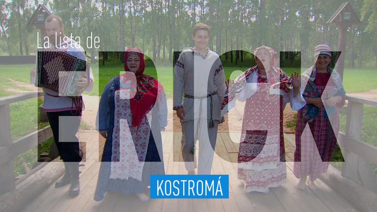 2017-09-08 - La lista de Erick: Kostromá, joyas que hechizan
