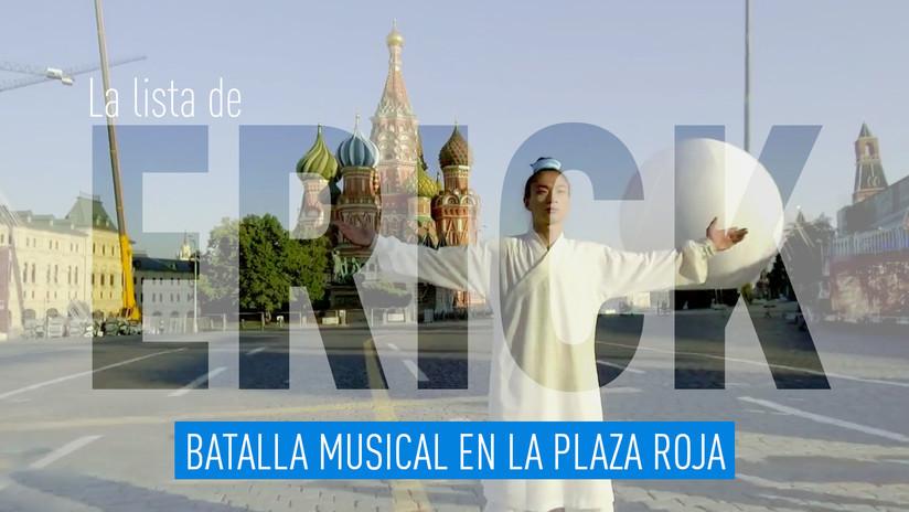 2017-10-20 - La lista de Erick: Batalla musical en la Plaza Roja