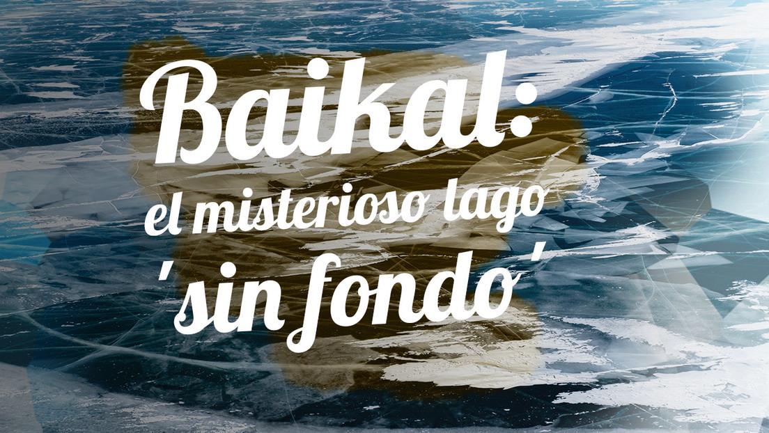 2019-03-29 - Baikal: el misterioso lago 'sin fondo'
