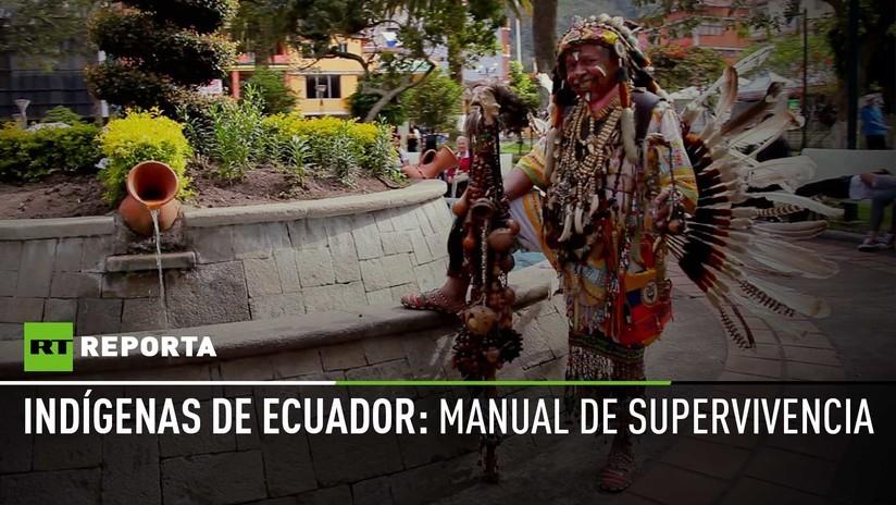 2018-04-20 - Indígenas de Ecuador: Manual de supervivencia