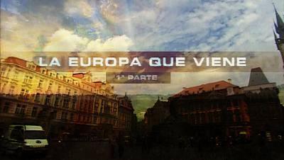 La Europa que viene -Primera parte