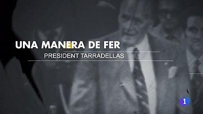 Una manera de fer. President Tarradellas