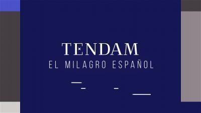 Tendam, el milagro español