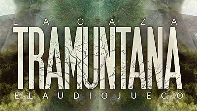 za. Tramuntana'  -  Descubre al asesino en el audiojuego de la serie