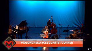 08/06/2018 Violonchelo Jazz Cuartet Corner