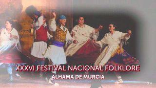 11/10/2019 XXXVI Festival Nacional de Folklore Alhama de Murcia