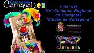 """22/02/2018 XVI Concurso regional de chirigotas """"Ciudad de Cartagena"""", final"""