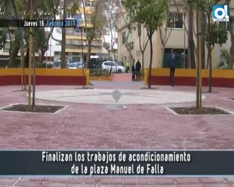 Temporada 3 Número 194 / 16/02/2017 Remodelacion plz Manuel de Falla