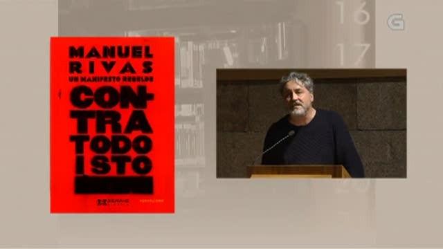 """""""Contra todo isto: un manifesto rebelde"""", de Manuel Rivas - 05/07/2018 13:50"""