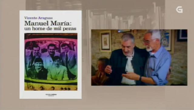 """""""Manuel María: un home de mil pezas"""" de Vicente Araguas - 21/06/2016 13:50"""