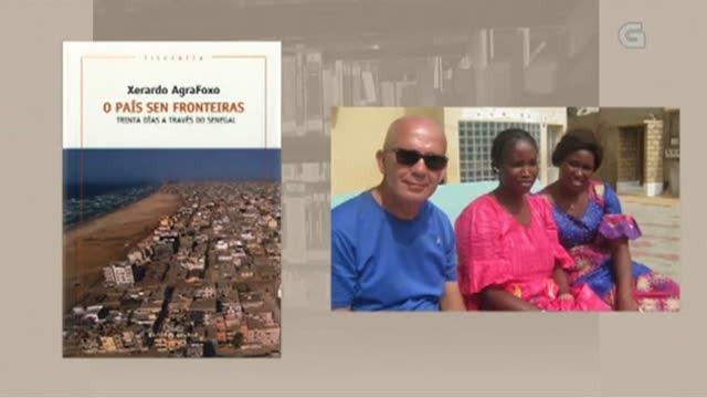 """""""O país sen fronteiras. Trinta días a través do Senegal"""", de Xerardo AgraFoxo - 17/07/2018 13:50"""