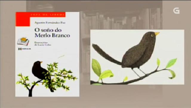 """O soño do merlo blanco"" de Agustín Fernández Paz - 05/01/2017 13:50"