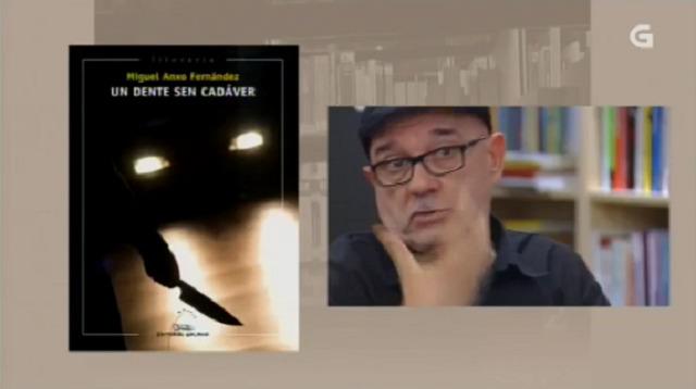 """""""Un dente sen cadáver"""" de Miguel Anxo Fernández - 05/10/2016 13:50"""