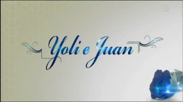 Yoli e Juan - 17/03/2012 22:30