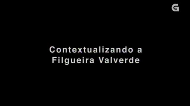 Contextualizando a Filgueira Valverde - 17/05/2015 01:00