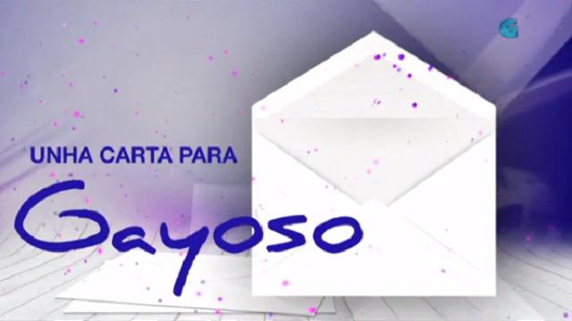 Especial 'Luar': 'Unha carta para Gayoso' - 29/10/2018 22:00