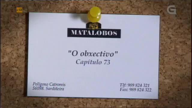 Capítulo 73: O obxectivo - 20/03/2012 22:45