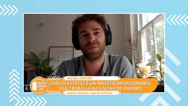 Falamos co galego Carlos Estévez, investigador adxunto da vacina de Oxford contra a COVID−19 - 07/09/2020 17:29