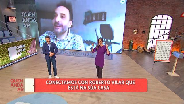 Roberto Vilar estivo a ver outros programas en vez do 'Quen Anda Aí?' - 20/03/2020 16:30