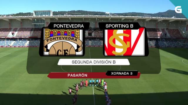 "Fútbol 2ª B (Grupo I): Pontevedra C.F. - R. Spórting de Xixón ""B"" - 08/09/2019 18:00"