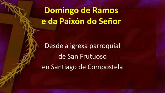 do Domingo de Ramos 05/04/2020 - 05/04/2020 10:00