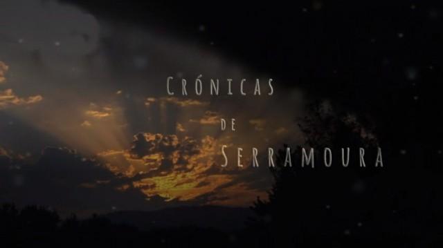 Crónicas de Serramoura 122 - 14/04/2019 22:00