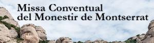 Missa de Montserrat, 19 de febrer