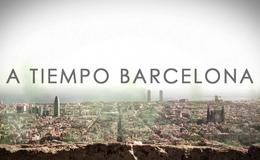 Imagen de A tiempo Barcelona en Atresplayer