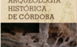 Imagen de Arqueología histórica de Córdoba en Conectate