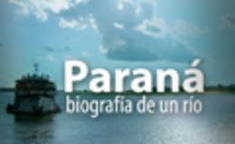 Imagen de Paraná, biografía de un río en Conectate
